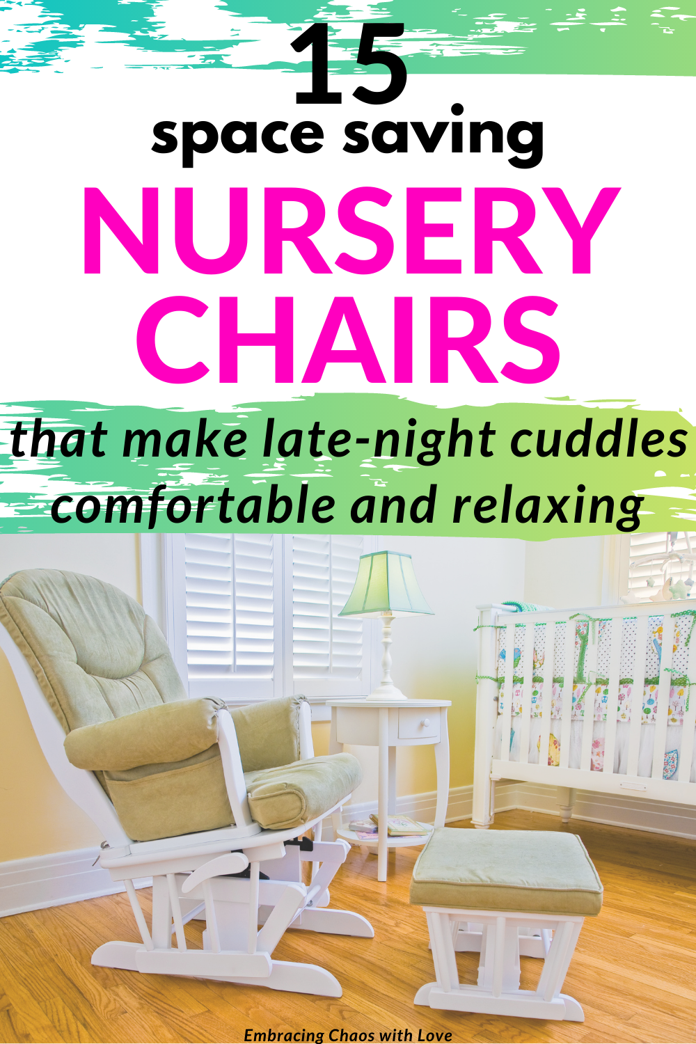 Top 15 Best Gliders and Rockers for a Small Nursery